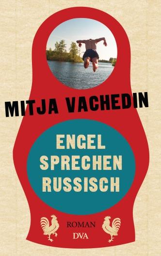 Engel sprechen Russisch von Mitja Vachedin