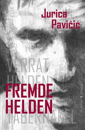 Fremde-Helden-Pavicic